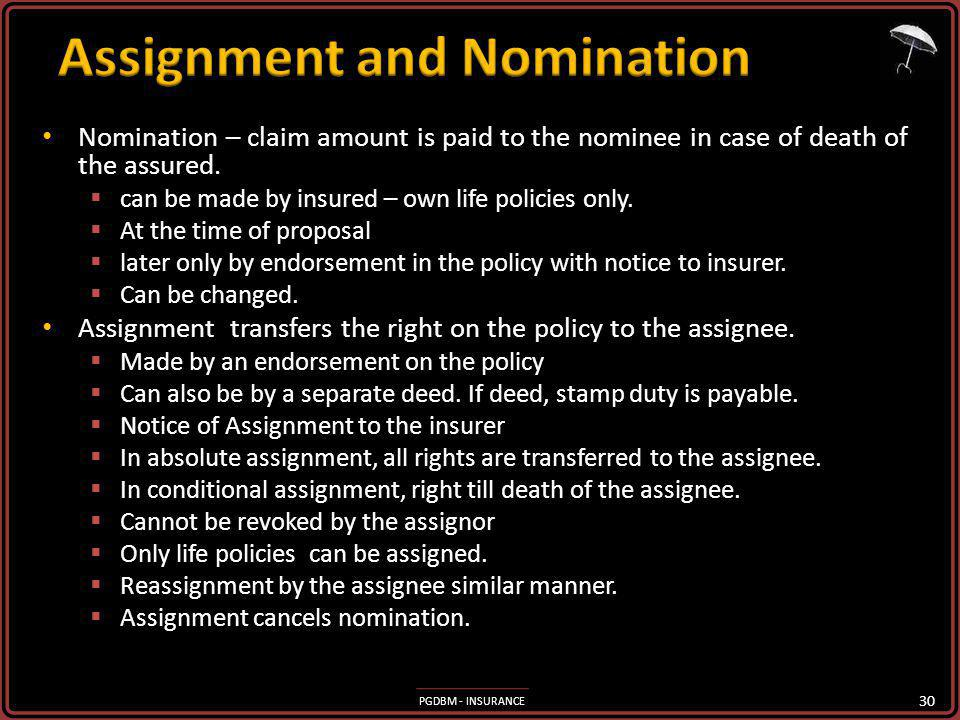 Assignment and Nomination