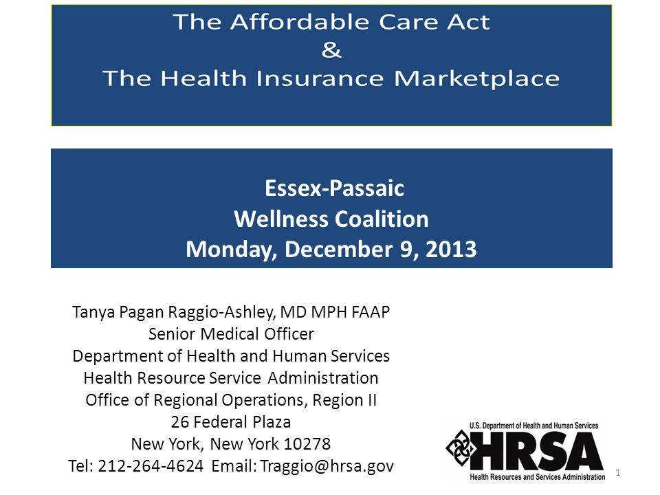 Essex-Passaic Wellness Coalition Monday, December 9, 2013