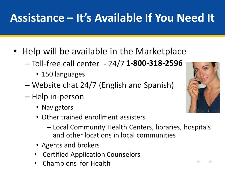 Assistance – It's Available If You Need It
