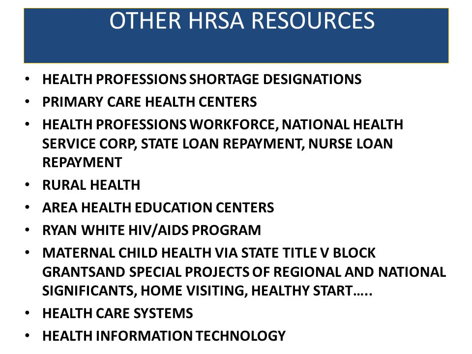 OTHER HRSA RESOURCES HEALTH PROFESSIONS SHORTAGE DESIGNATIONS