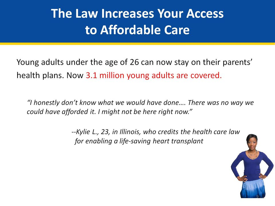The Law Increases Your Access to Affordable Care