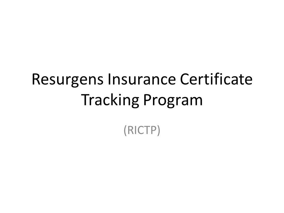 Resurgens Insurance Certificate Tracking Program