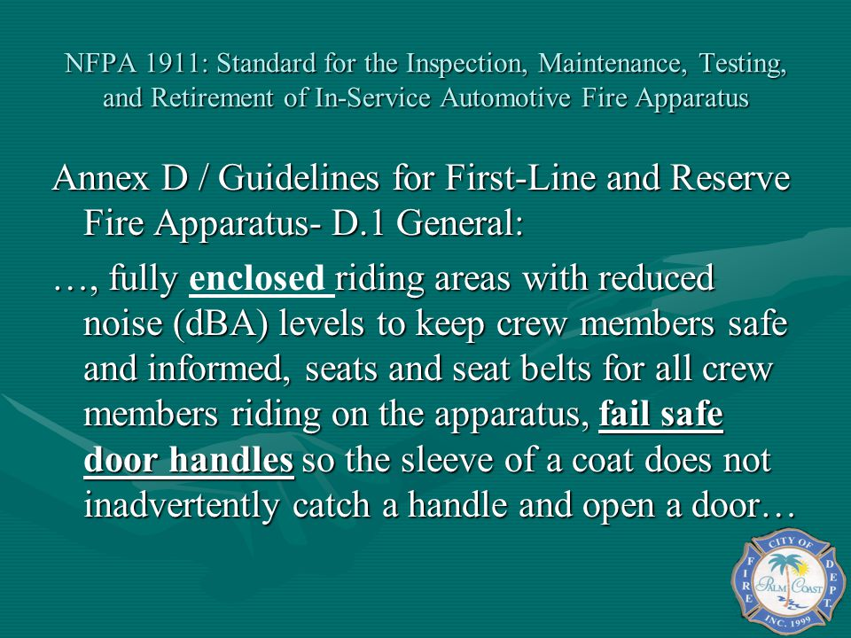 NFPA 1911: Standard for the Inspection, Maintenance, Testing, and Retirement of In-Service Automotive Fire Apparatus