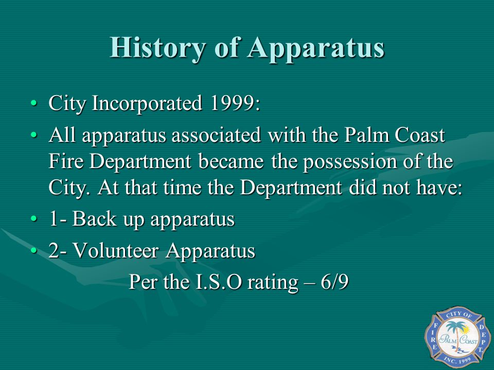 History of Apparatus City Incorporated 1999: