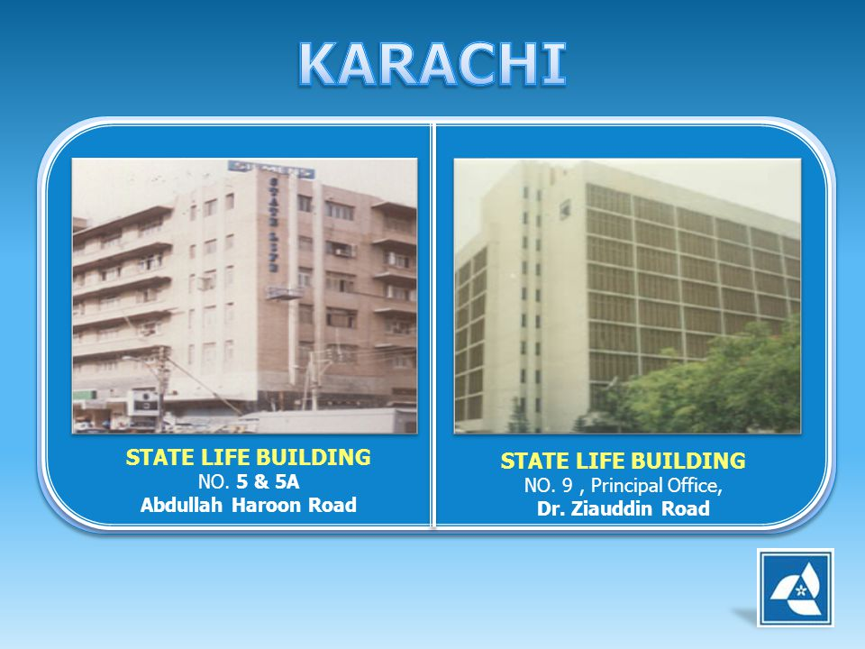 KARACHI STATE LIFE BUILDING NO. 5 & 5A