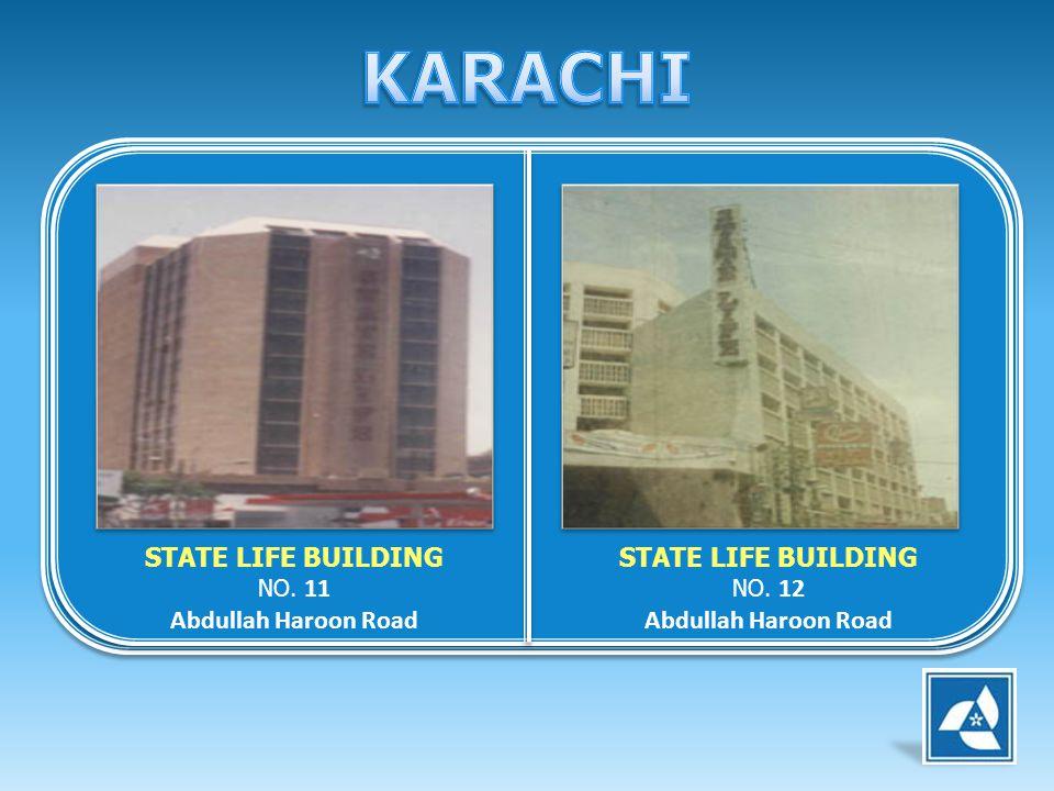KARACHI STATE LIFE BUILDING NO. 11 Abdullah Haroon Road