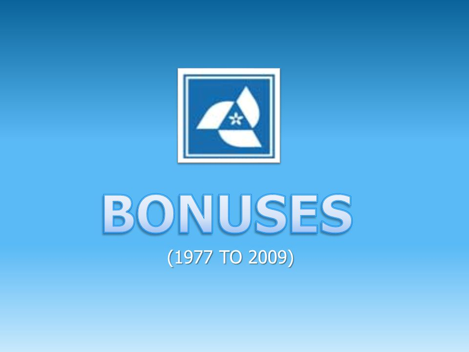 BONUSES (1977 TO 2009)