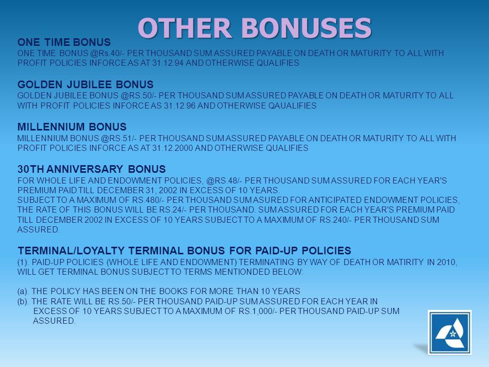 OTHER BONUSES ONE TIME BONUS GOLDEN JUBILEE BONUS MILLENNIUM BONUS