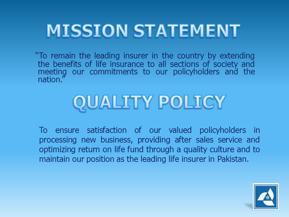 MISSION STATEMENT QUALITY POLICY
