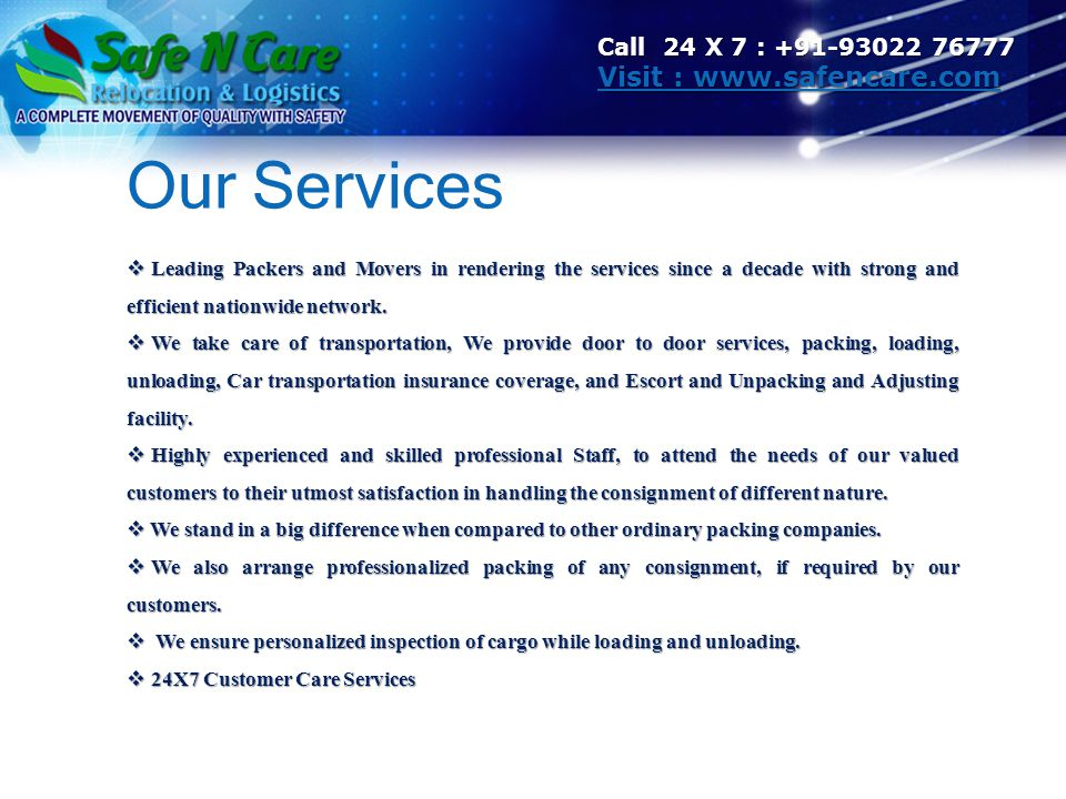 Our Services Visit : www.safencare.com Call 24 X 7 : +91-93022 76777