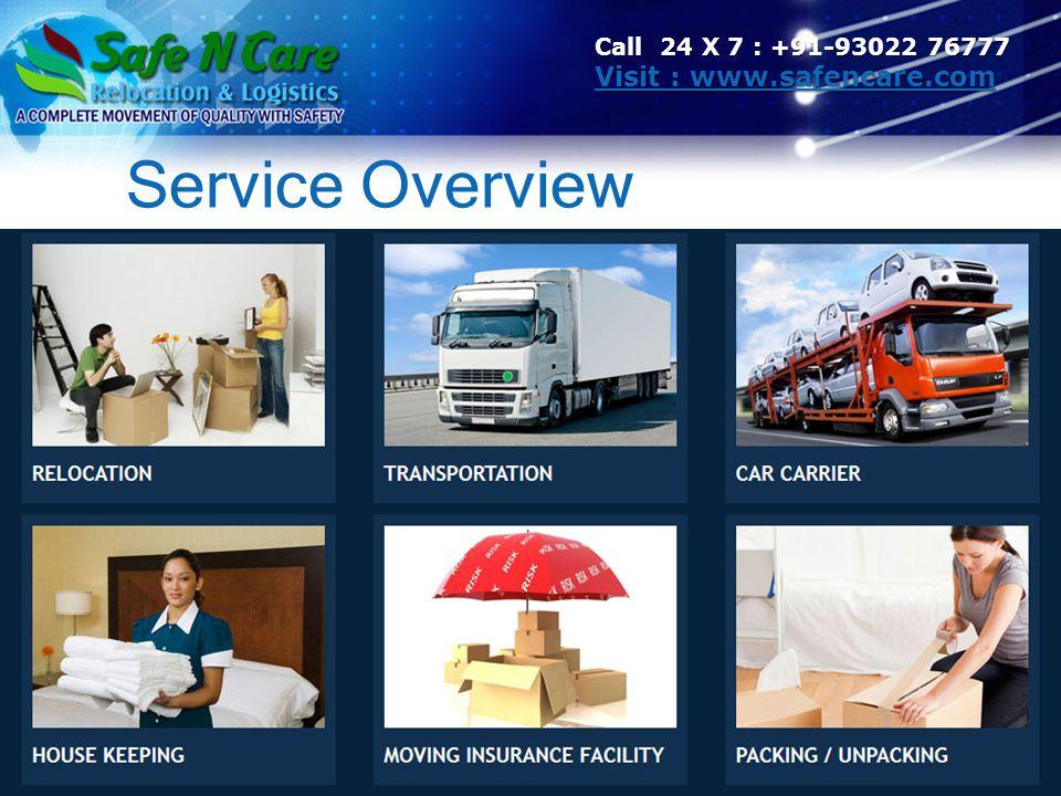 Service Overview Visit : www.safencare.com
