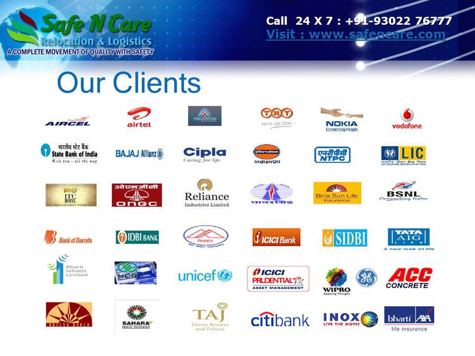 Call 24 X 7 : +91-93022 76777 Visit : www.safencare.com Our Clients