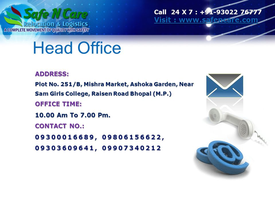 Head Office Visit : www.safencare.com Call 24 X 7 : +91-93022 76777