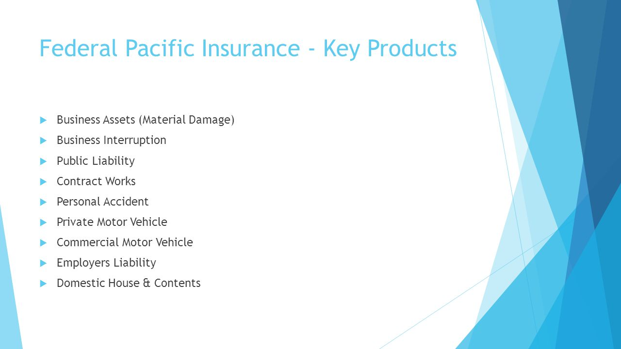 Federal Pacific Insurance - Key Products