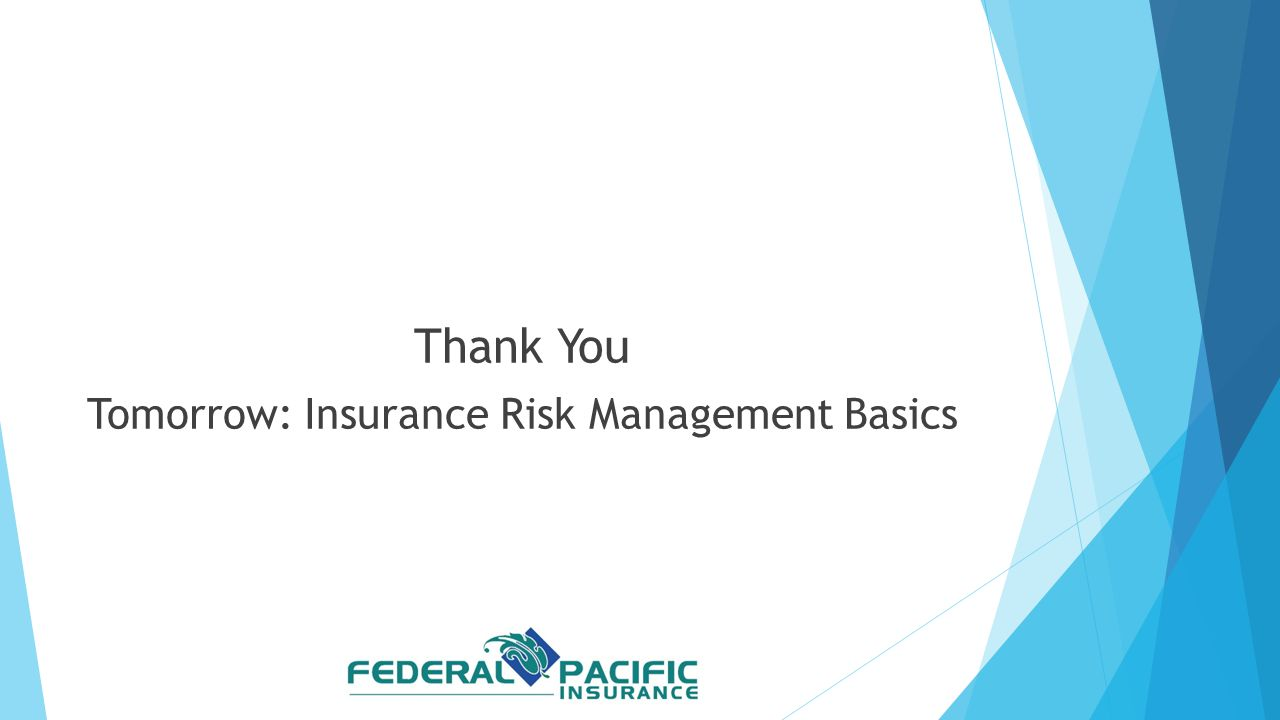 Tomorrow: Insurance Risk Management Basics