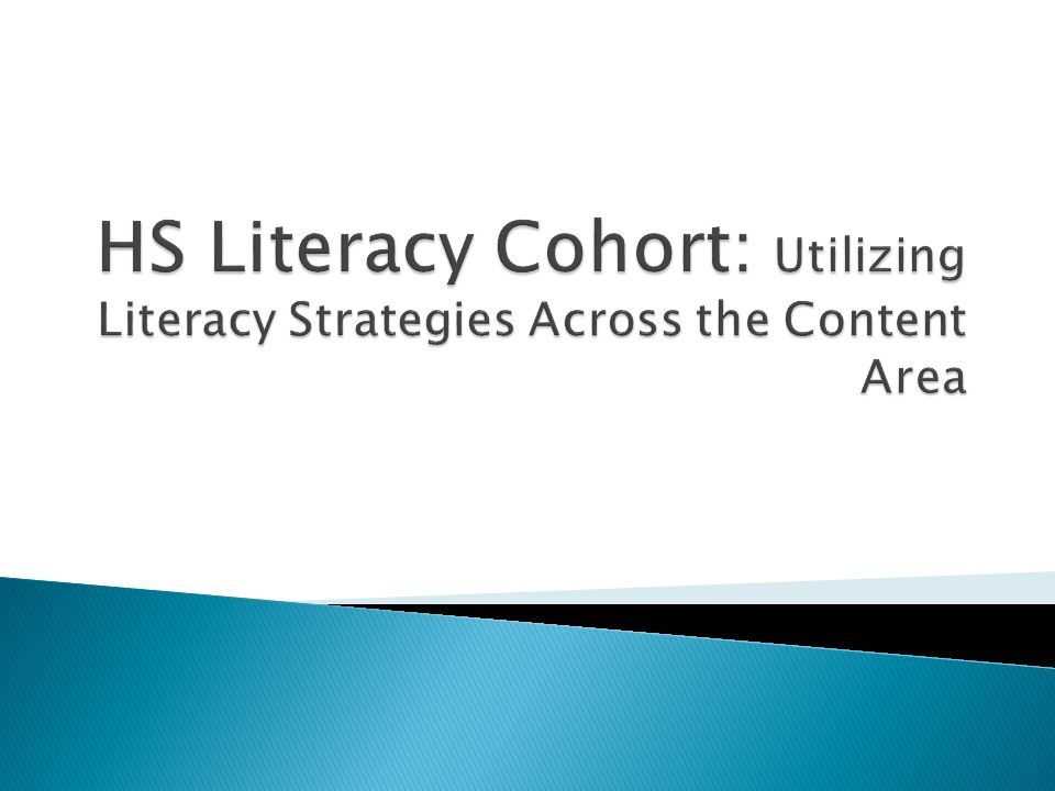 HS Literacy Cohort: Utilizing Literacy Strategies Across the Content Area