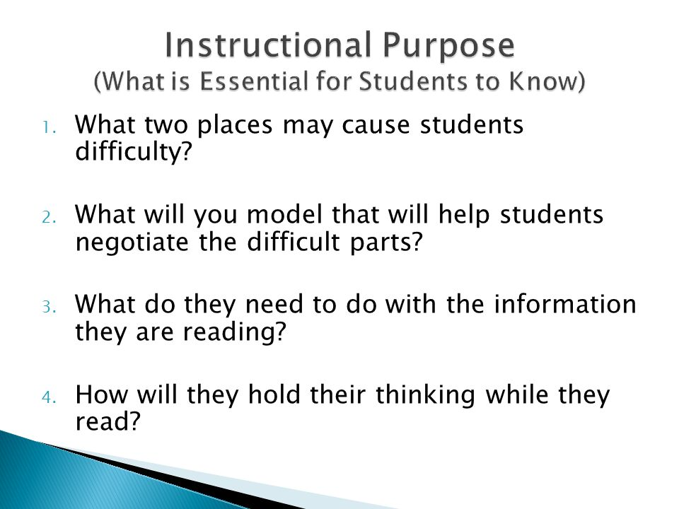 Instructional Purpose (What is Essential for Students to Know)