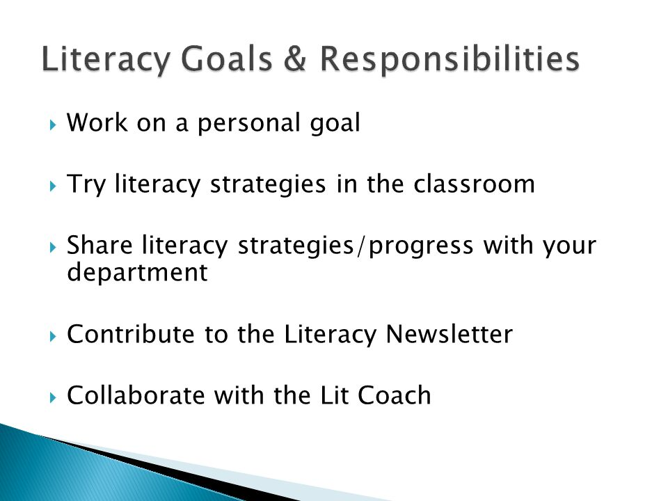 Literacy Goals & Responsibilities