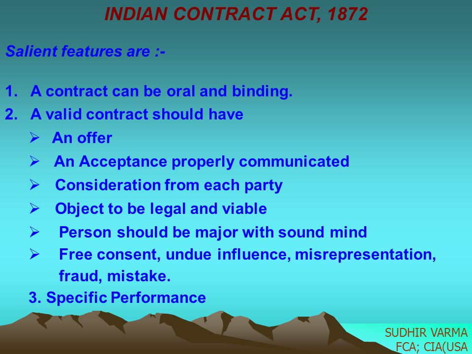 INDIAN CONTRACT ACT, 1872 Salient features are :-