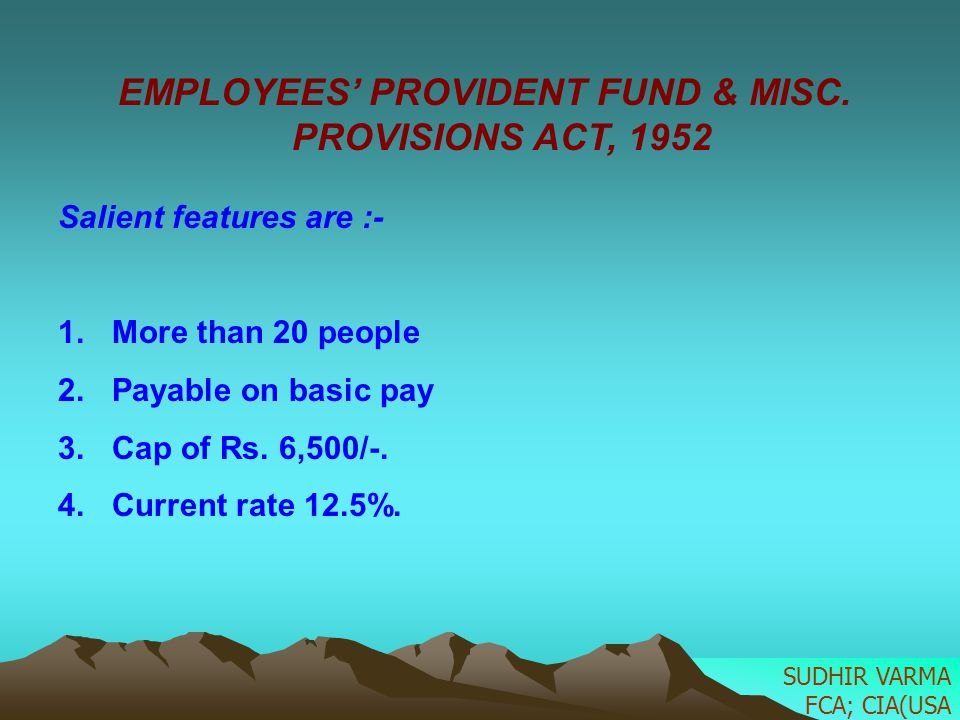 EMPLOYEES' PROVIDENT FUND & MISC. PROVISIONS ACT, 1952
