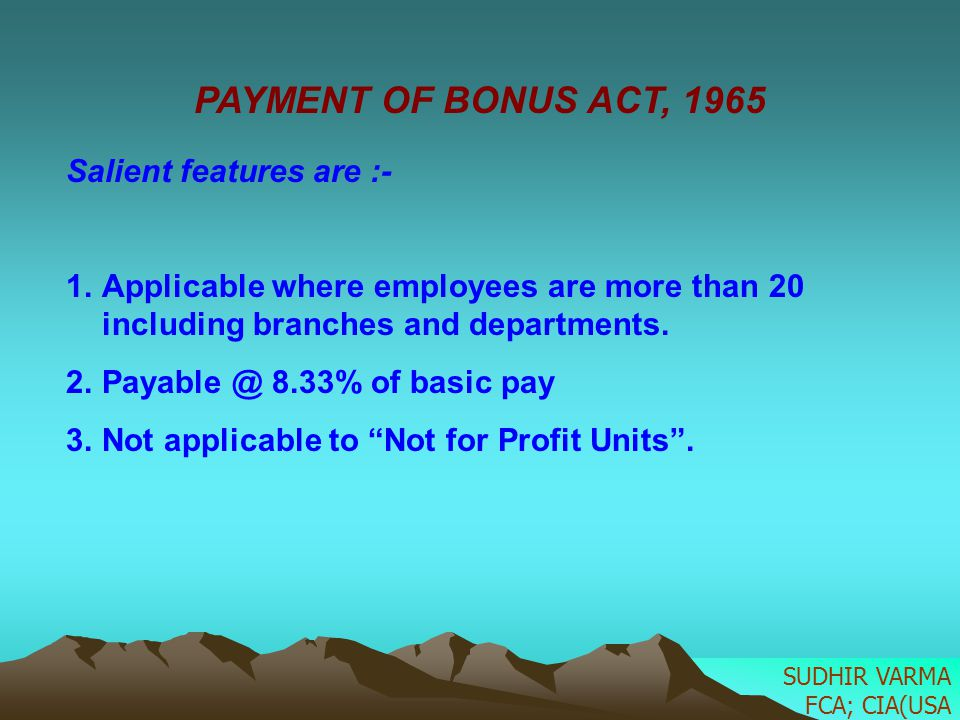 PAYMENT OF BONUS ACT, 1965 Salient features are :-