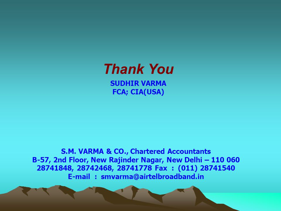 Thank You SUDHIR VARMA FCA; CIA(USA)