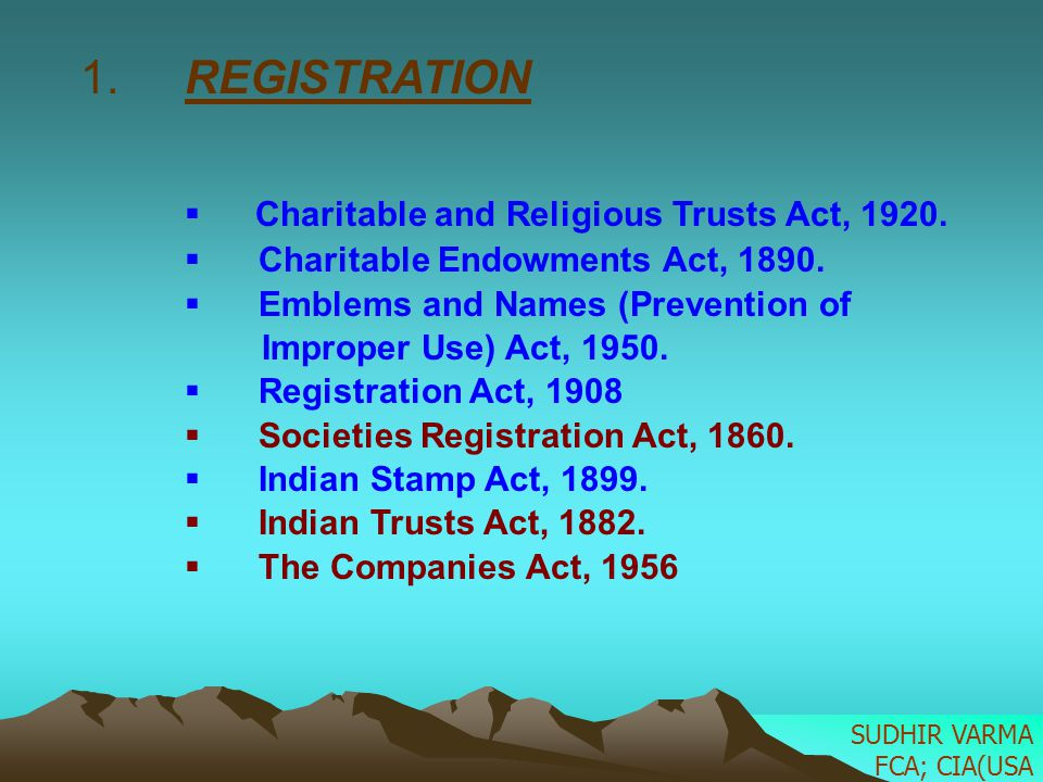 1. REGISTRATION Charitable and Religious Trusts Act, 1920.
