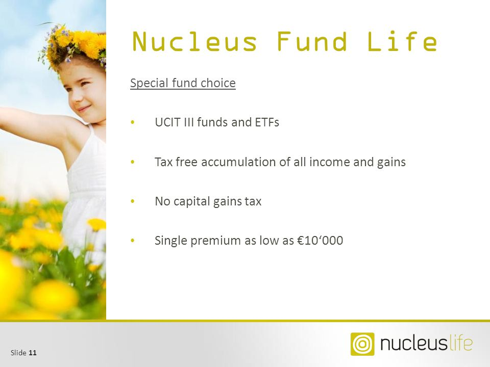 Nucleus Fund Life Special fund choice UCIT III funds and ETFs