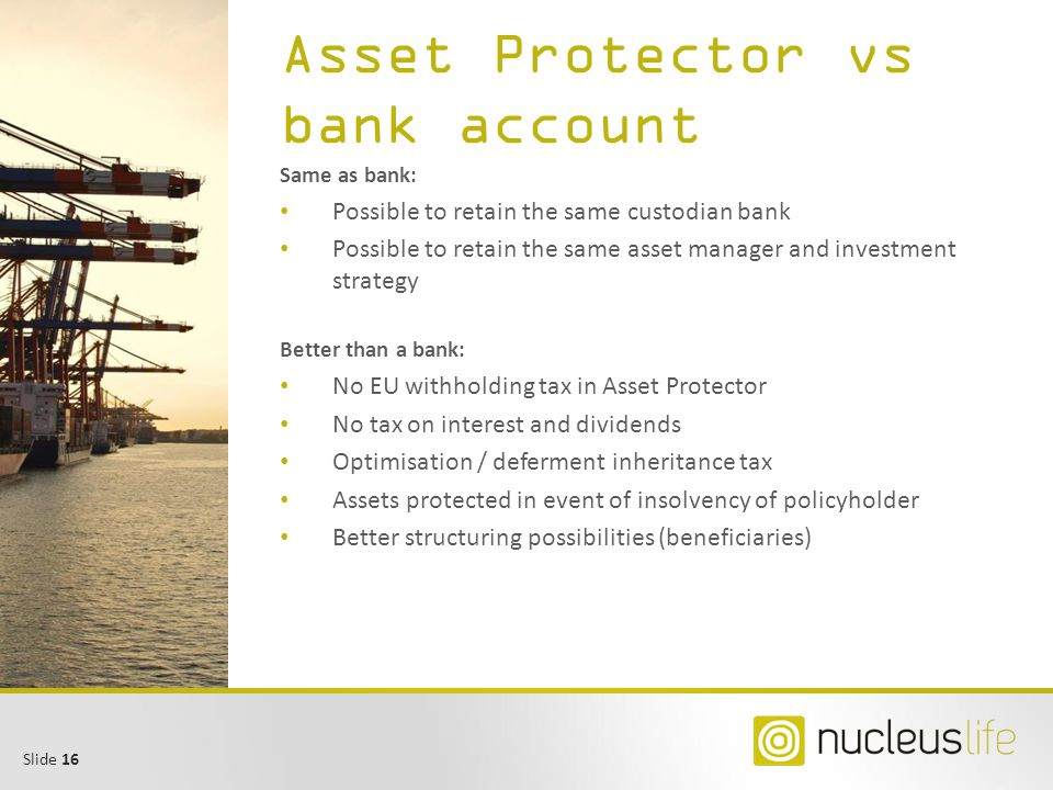 Asset Protector vs bank account