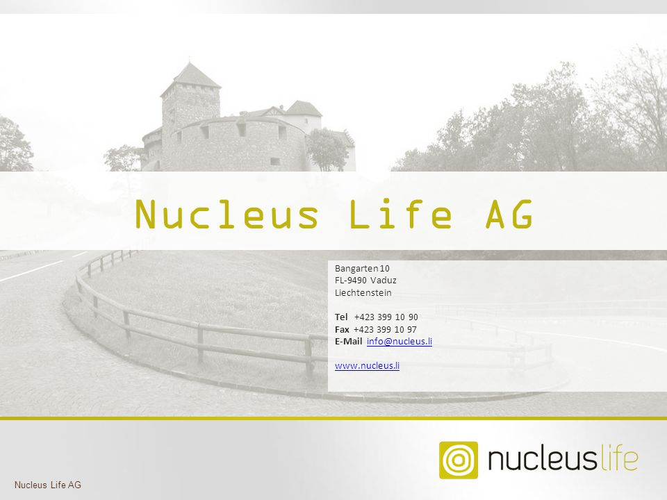 Nucleus Life AG Contact Slide Bangarten 10 FL-9490 Vaduz Liechtenstein