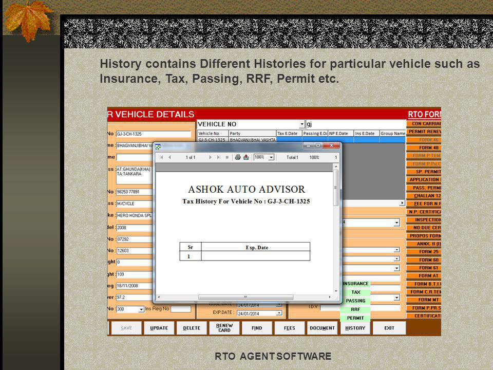 History contains Different Histories for particular vehicle such as