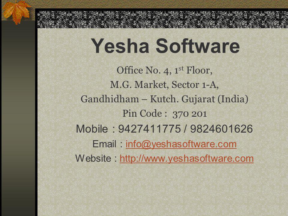 Yesha Software Mobile : 9427411775 / 9824601626