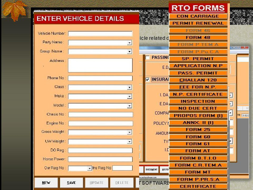 Vehicle Master Which contains all vehicle related details in single Screen.
