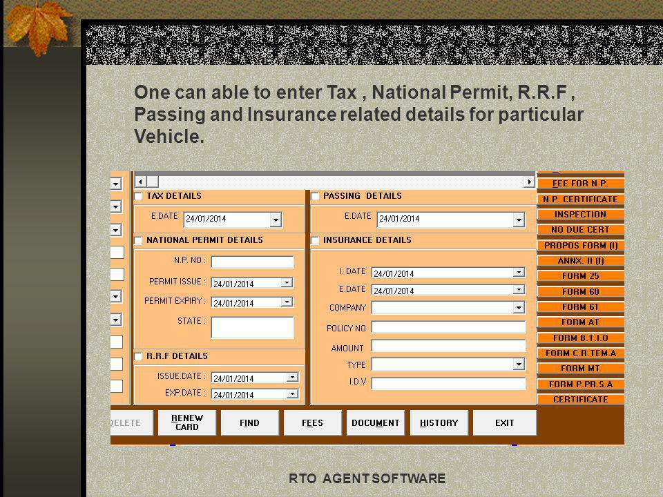 One can able to enter Tax , National Permit, R. R