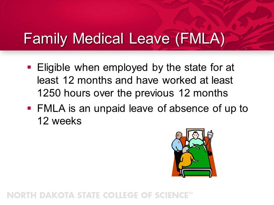 Family Medical Leave (FMLA)