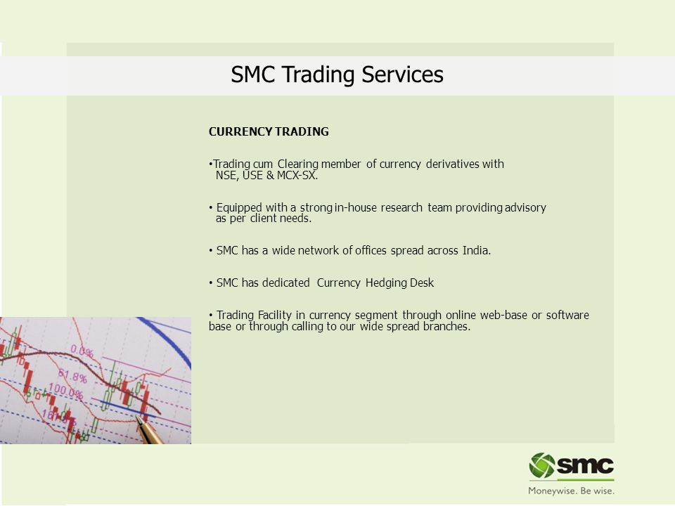 SMC Trading Services CURRENCY TRADING
