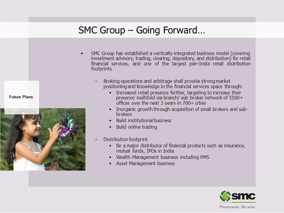SMC Group – Going Forward…