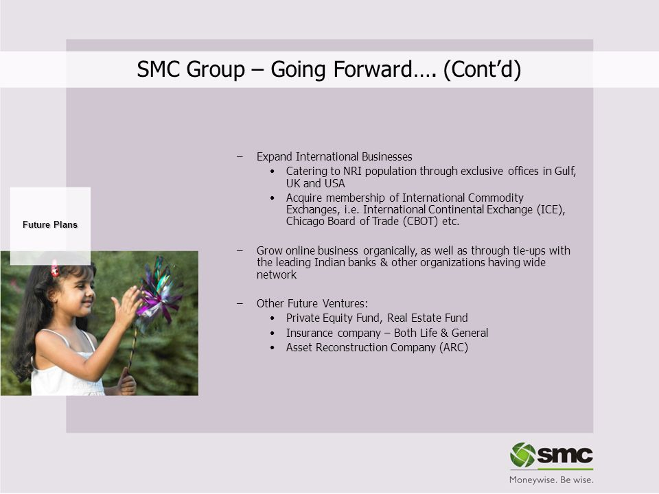 SMC Group – Going Forward…. (Cont'd)‏