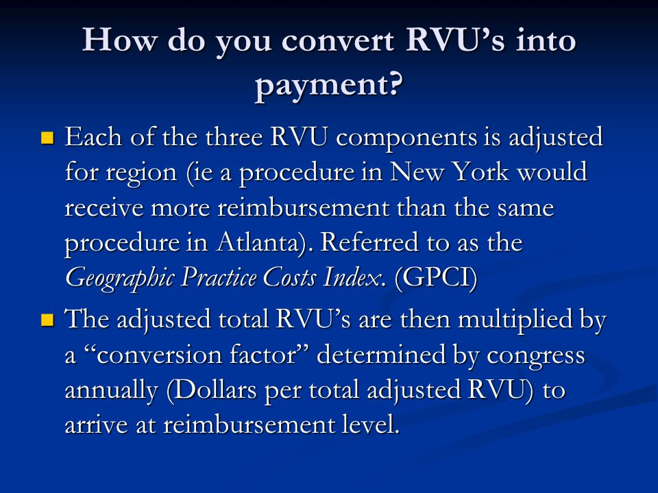 How do you convert RVU's into payment