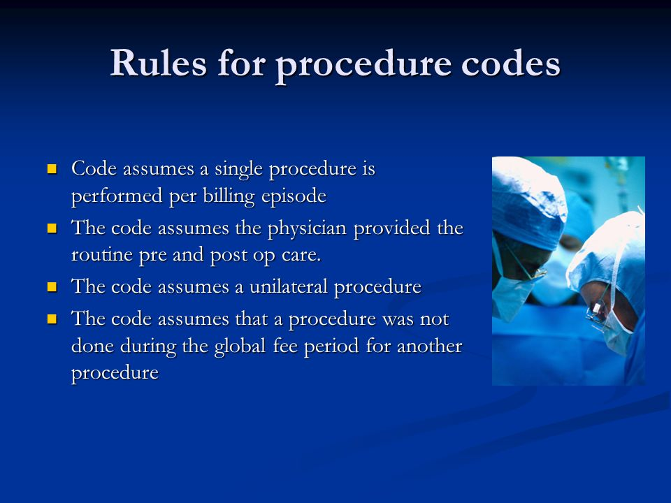 Rules for procedure codes