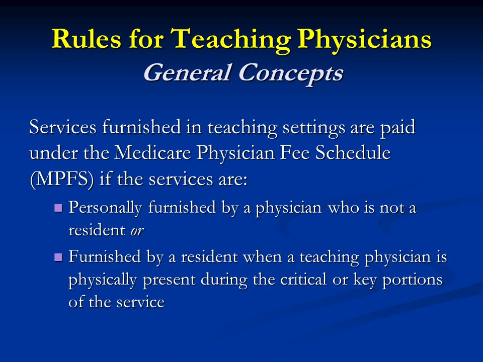 Rules for Teaching Physicians General Concepts