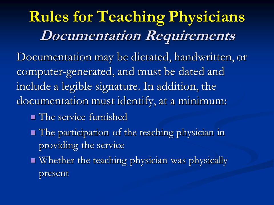 Rules for Teaching Physicians Documentation Requirements