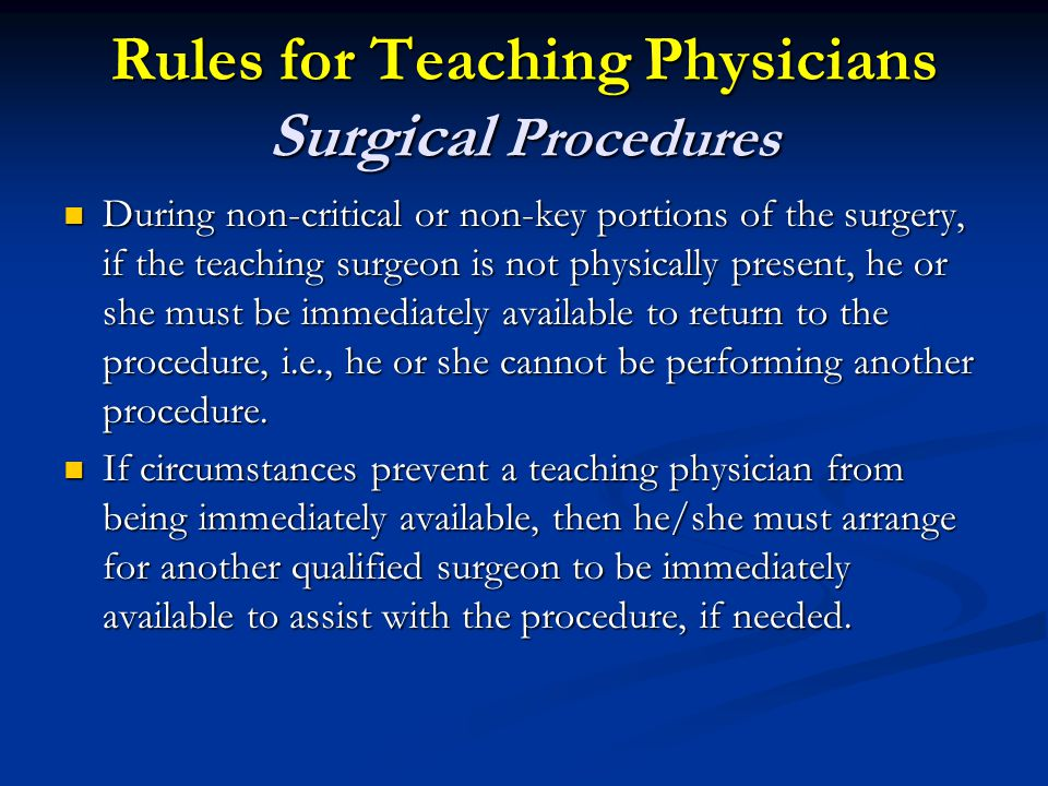 Rules for Teaching Physicians Surgical Procedures
