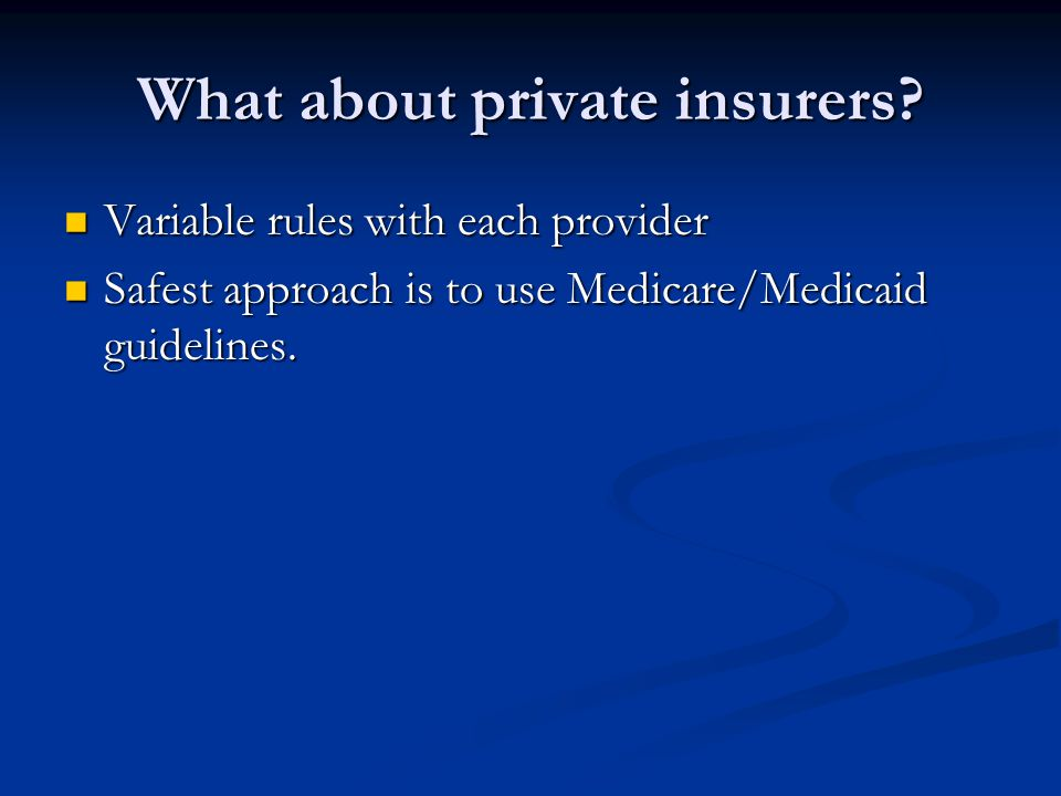 What about private insurers