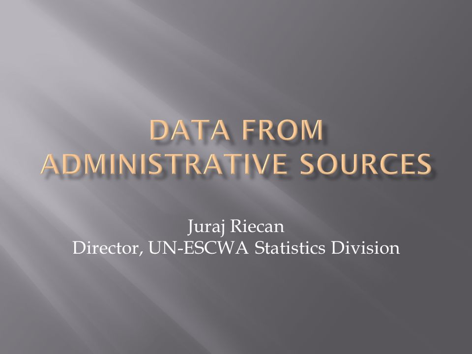 DATA FROM ADMINISTRATIVE SOURCES
