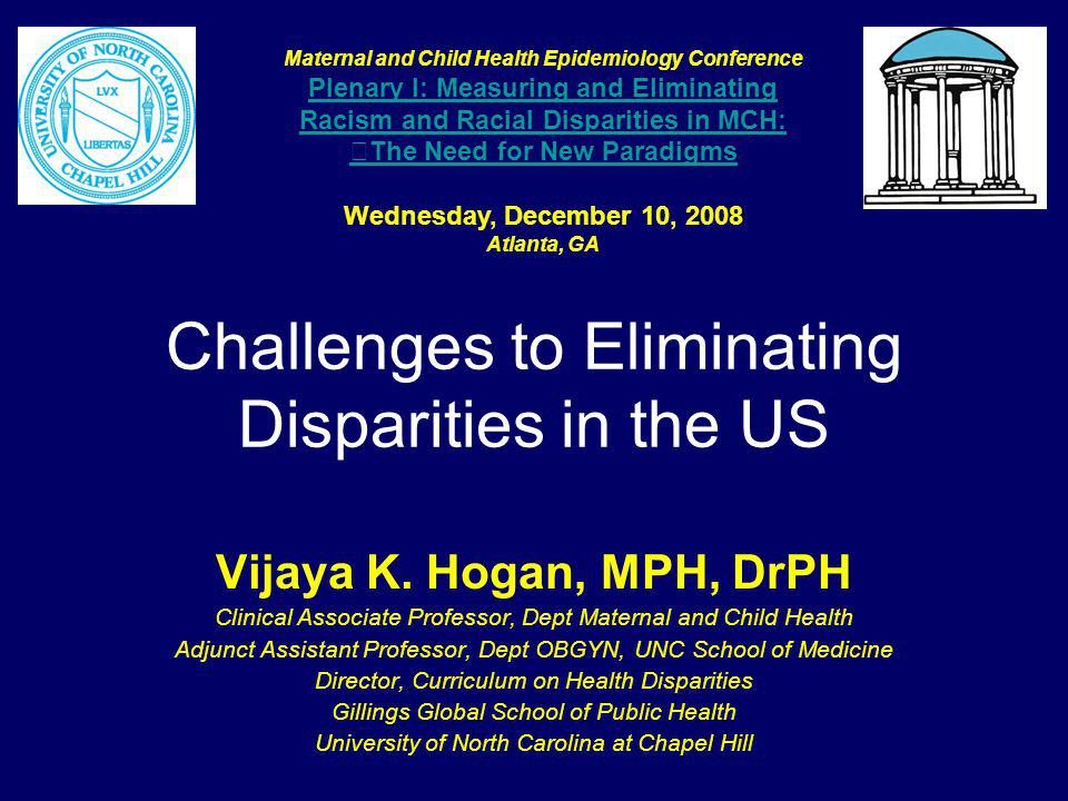 Challenges to Eliminating Disparities in the US