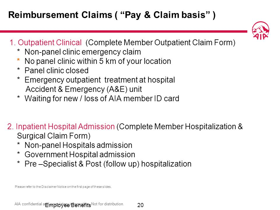 Reimbursement Claims ( Pay & Claim basis )