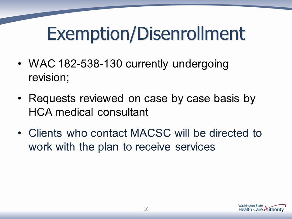 Exemption/Disenrollment