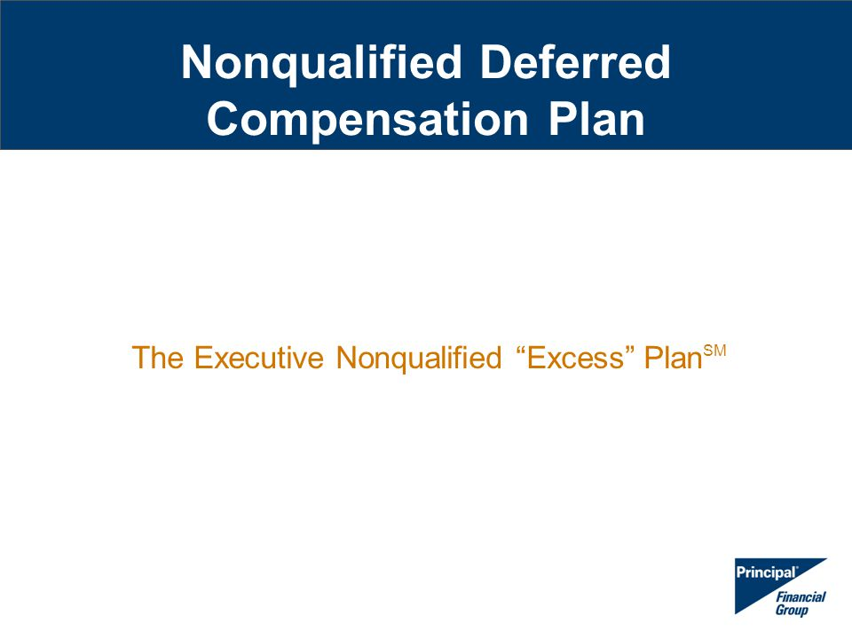 Nonqualified Deferred Compensation Plan