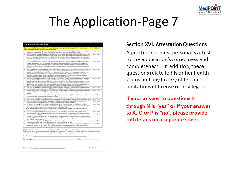 The Application-Page 7 Section XVI. Attestation Questions.